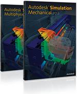 Autodesk Simulation Mechanical 2013 и Autodesk Simulation Multiphysics 2013: решения для инженерных расчетов и анализа