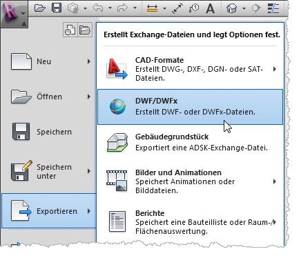Um DWF Dateien zu generieren wählen Sie in Revit EXPORTIEREN/ DWF: